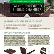 MOUNTING INSTRUCTIONS FOR TALL FLOWERBED SINGLE CHAMBER